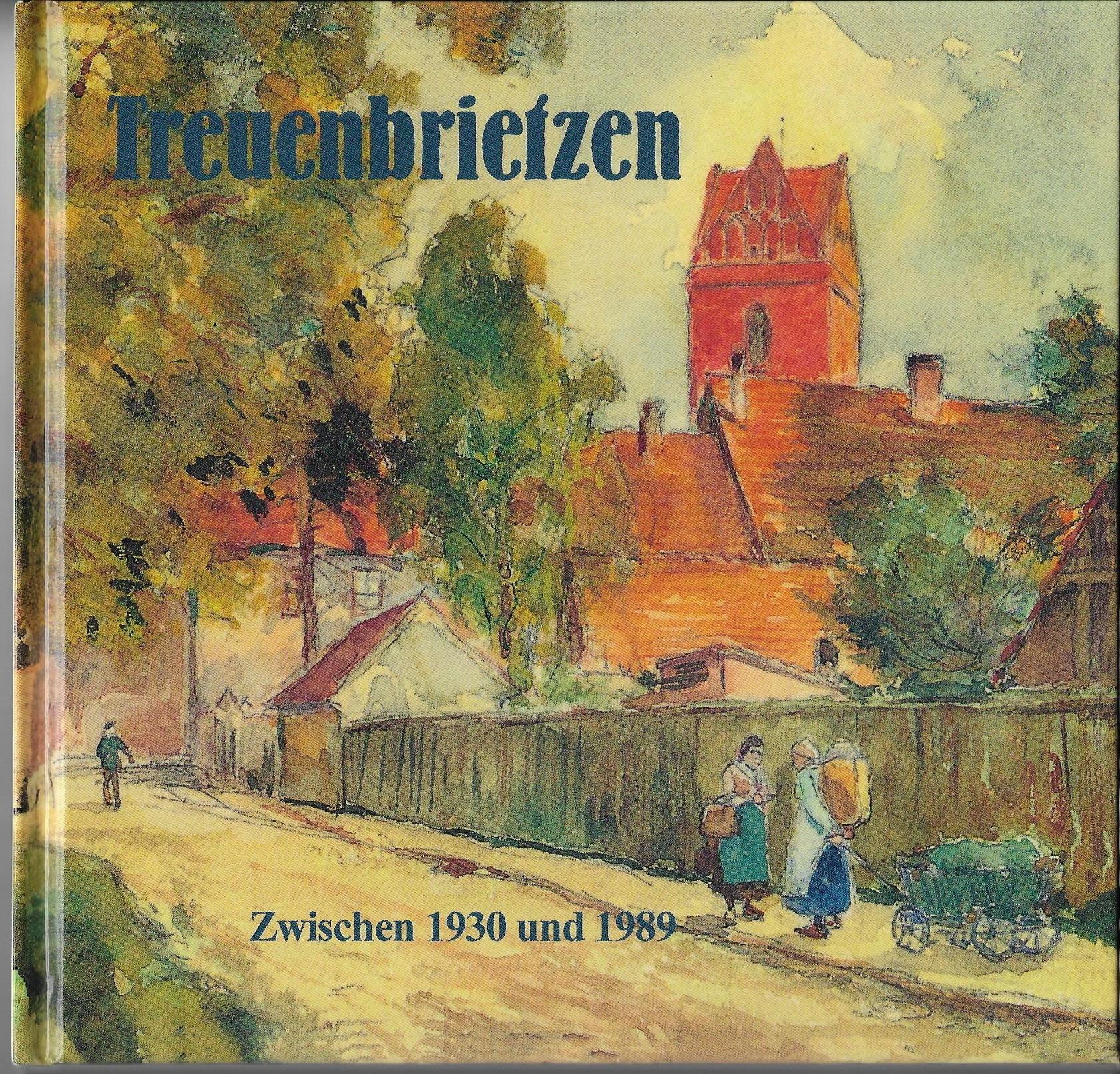 Treuenbrietzen zwischen 1930 und 1989