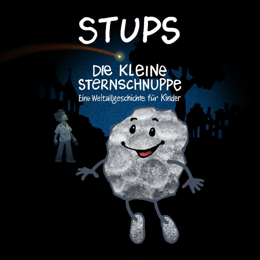 Stups, die kleine Sternschnuppe
