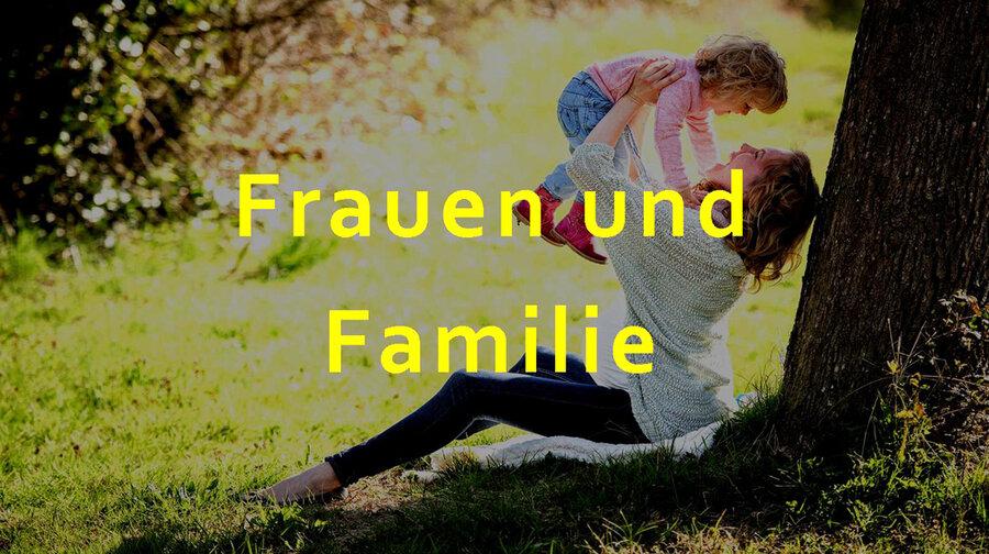 Frauen und Familie