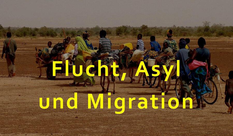 Flucht, Asyl und Migration