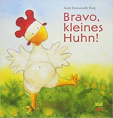 Bravo kleines Huhn