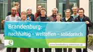 Brandenburg: nachhaltig - weltoffen - solidarisch