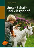 Unser Schaf- und Ziegenhof