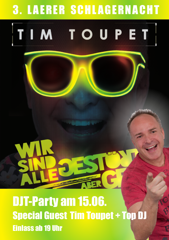 DJT-Party mit Staract Tim Toupet