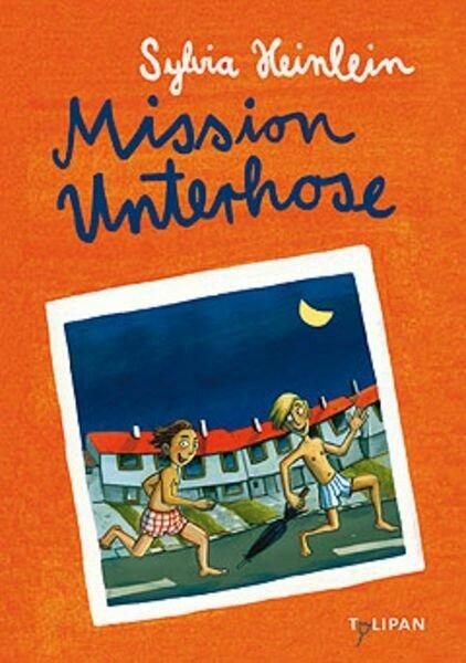 Mission Unterhose (Sylvia Heinlein)