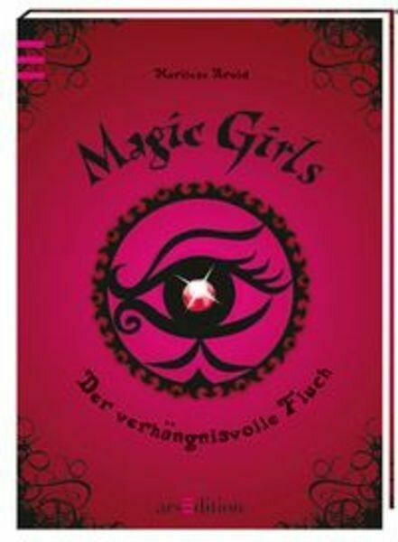 Für Mädchen: Magic Girls von Marliese Arold
