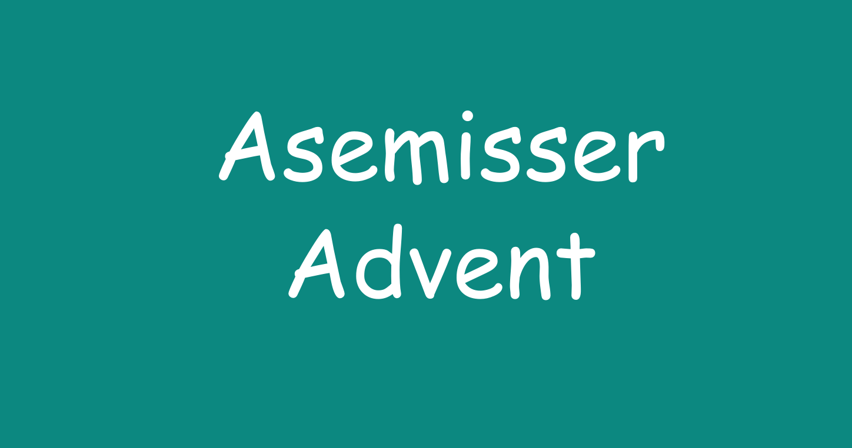 Asemisser Advent