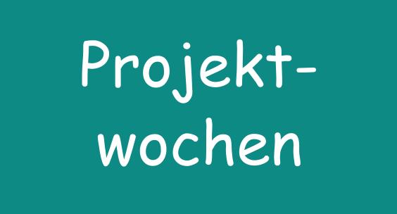 Projektwochen