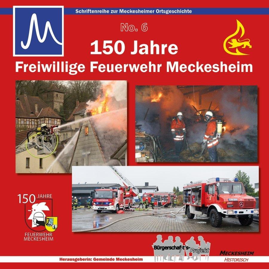 Titelseite 150 Jahre Freiwillige Feuerwehr Meckesheim