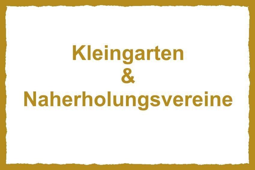 Schild Kleingarten und Naherholungsvereine