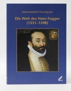 Die Welt des Hans Fugger