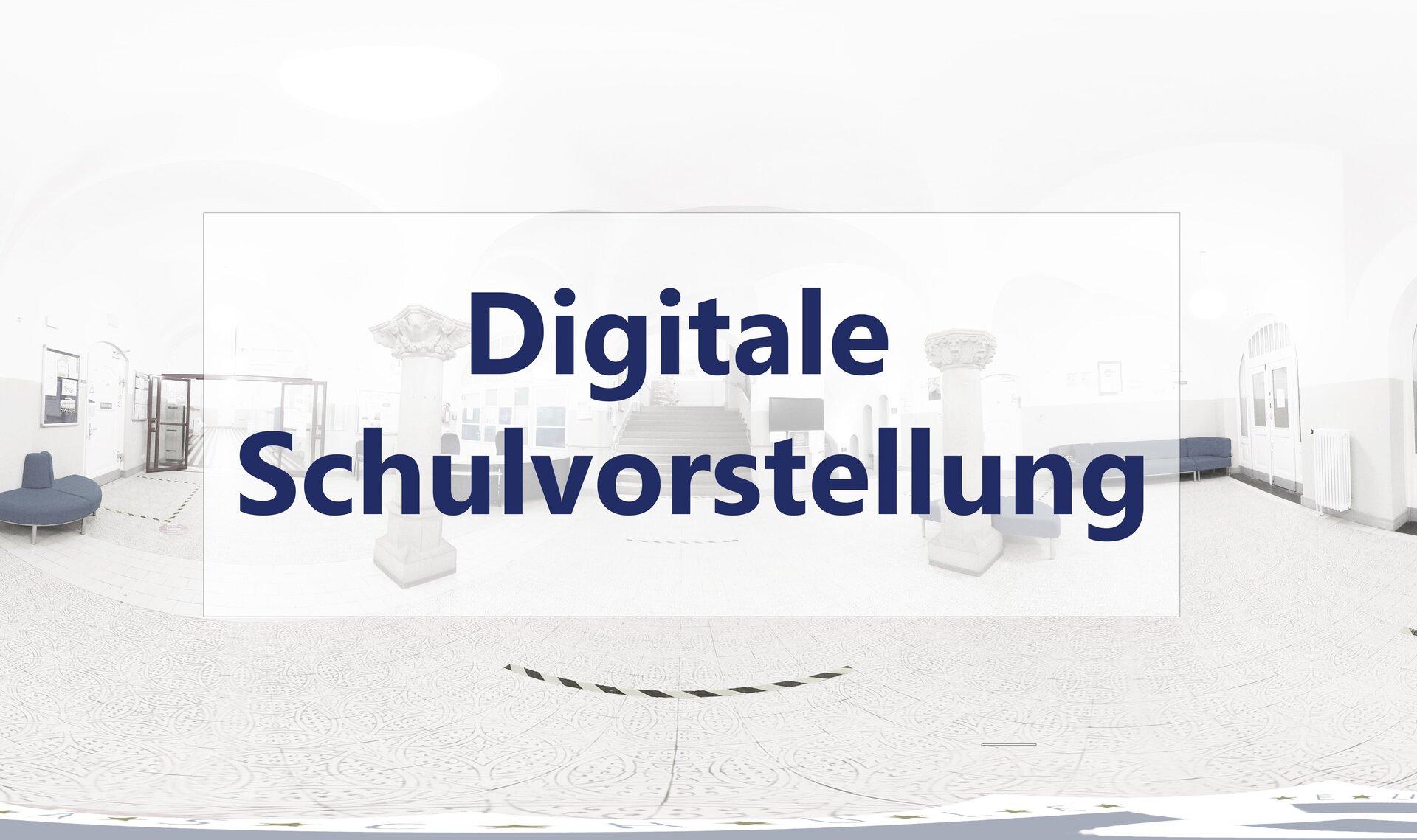 Digitale Schulvorstellung