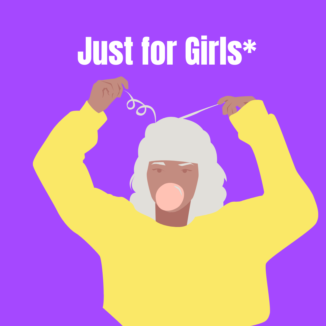 just for girls*