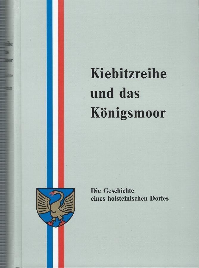 Kiebitzreihe und das Königsmoor