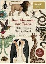 Das Museum der Tiere - Mitmachbuch