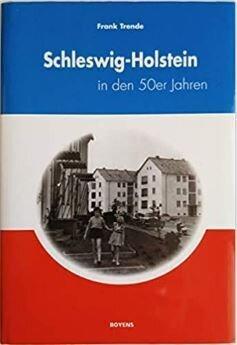 Schleswig-Holstein in den 50er Jahren