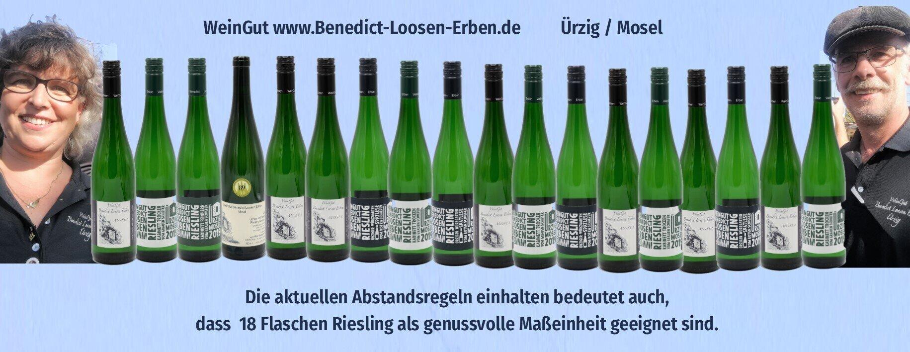 Miit Abstand genießen WeinGut Benedict Loosen Erben Ürzig Tel. 0160 84 28 967