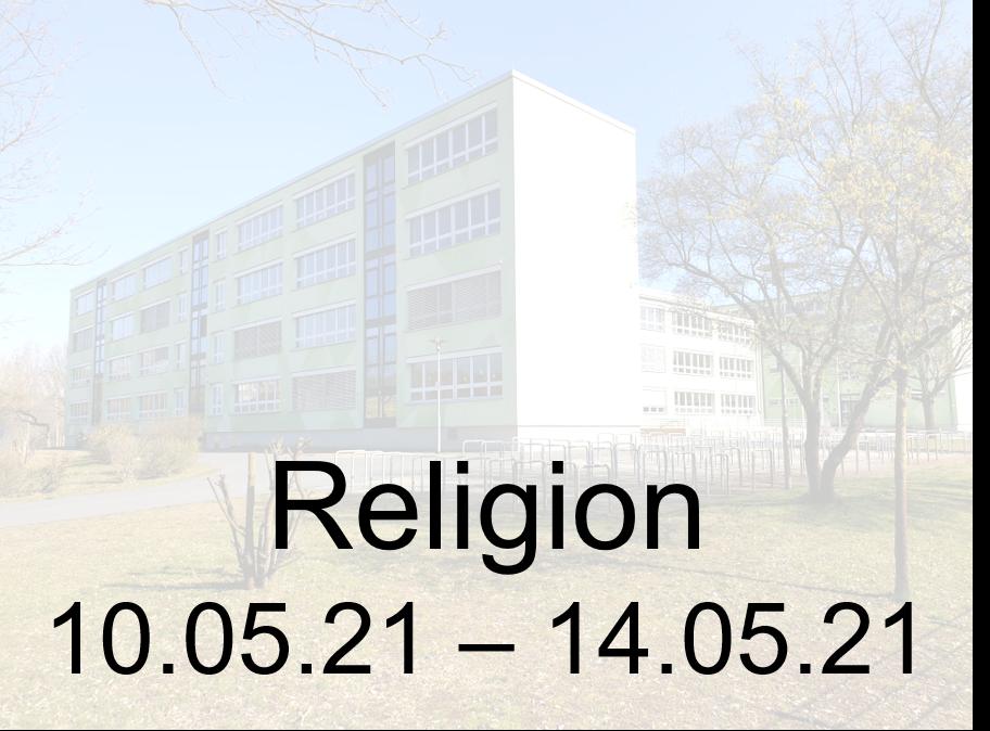 10.05.-14.05.21 Religion