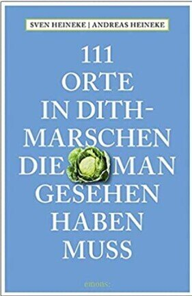 111 Orte in Dithmarschen